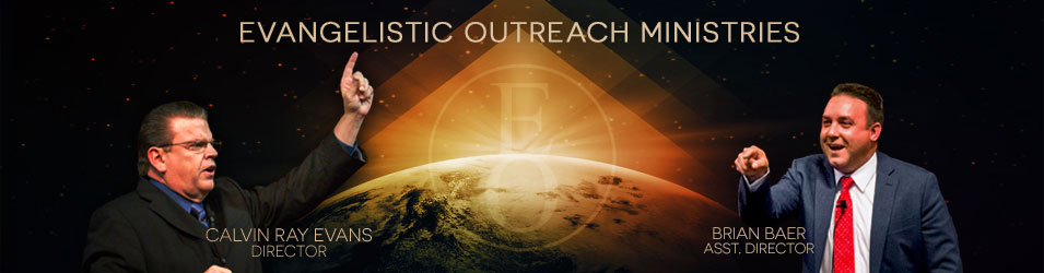 Evangelistic Outreach Ministries